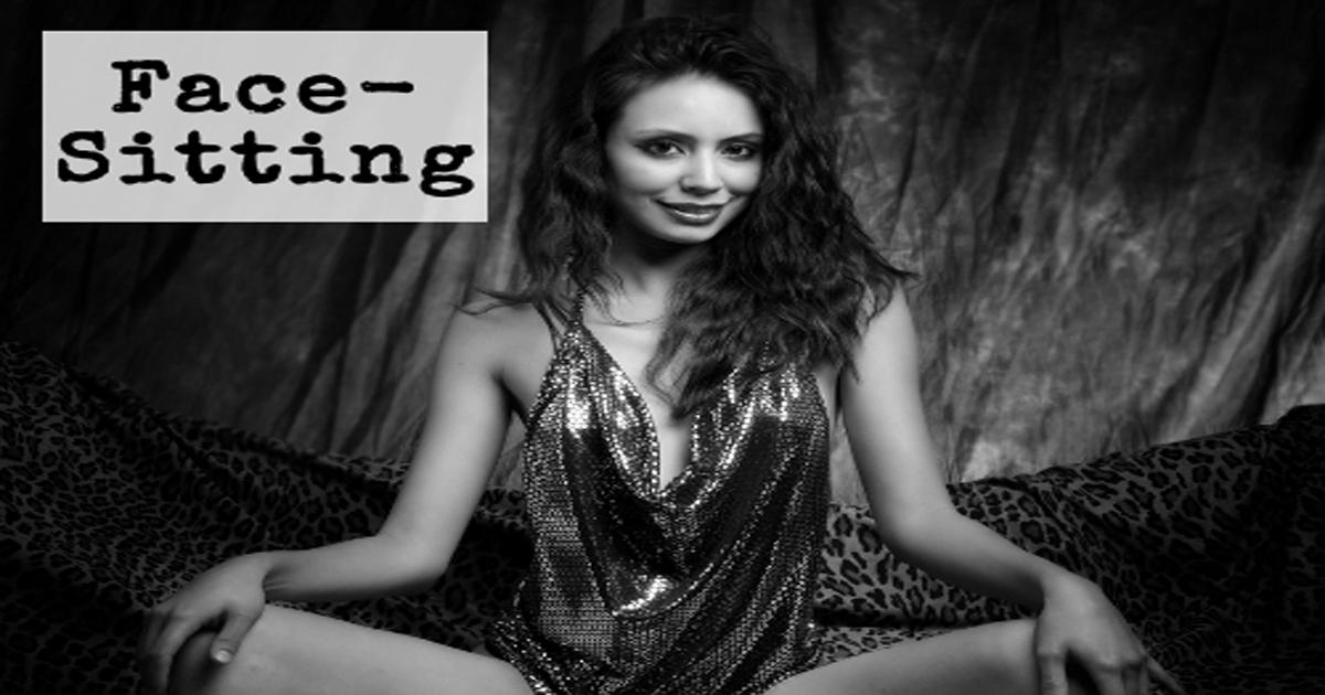 Facesitting - BDSM Lexikon